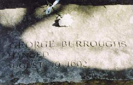 "Headstone at Burying Point Cemetery, Salem: ""George Burroughs / Hanged / August 19, 1692."""