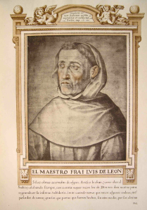 Friar Luis de León by Francisco Pacheco (ca. 1599) from Libro de descripción de verdaderos retratos de ilustres y memorables varones (Pedro M Piñero Ramírez & Rogelio Reyes Cano, ed.) (Sevilla: Diputación Provincial de Sevilla: 1985).